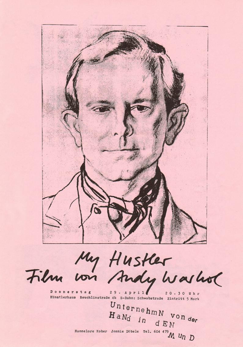 """Photo: Einladung/Plakat Fotokopie DIN-A4 3. Veranstaltung der Reihe """"UnternehmN von der HaNd in dEN Mund"""" © Hannelore Kober, 1982 My Hustler, 1965, 70Min. Andy Warhol"""