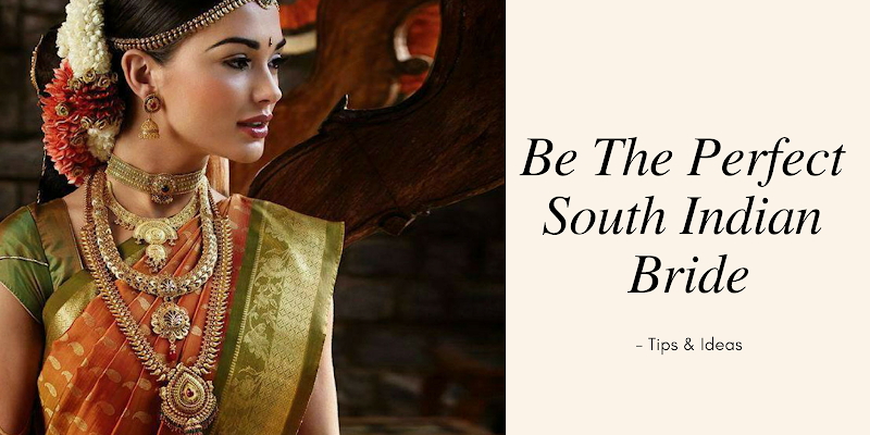 How To Be The Perfect South Indian Bride Magicpin Blog