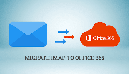 How to Migrate IMAP to Office 365?