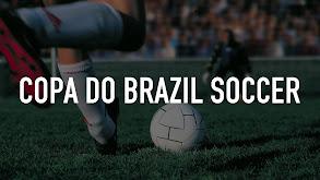 Copa do Brazil Soccer thumbnail
