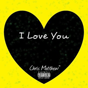 Cover Art for song I Love You