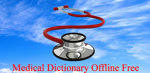 Medical Dictionary Offline - Apps on Google Play