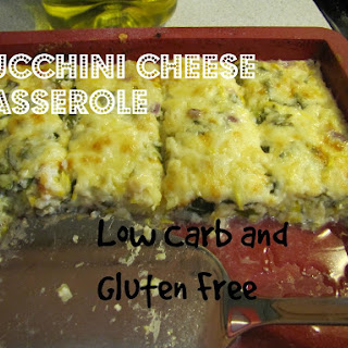 Zucchini Cheese Casserole , Low Carb and Gluten Free