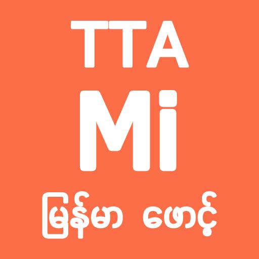 TTA MI Myanmar Font 7 5 to 9 2 - Apps on Google Play