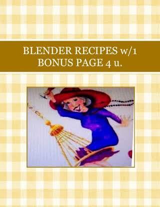 BLENDER RECIPES  w/1 BONUS PAGE 4 u.