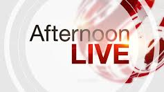 Afternoon Live