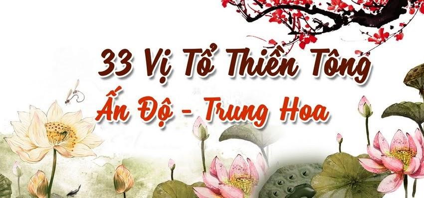 Bộ sưu tập ảnh: 33 vị Tổ Thiền Tông Ấn-Hoa