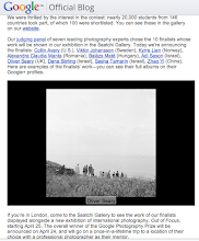 Photo: http://googleblog.blogspot.co.uk/2012/04/celebrating-google-photography-prize.html I am one of the ten finalists of this years Google Photography prize, check it out! Some of my images are going to be in the Saatchi Gallery in London from the 25th April-22nd July. Will be reporting back after going to the private viewing/opening next Tuesday.