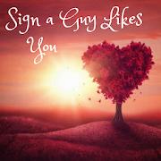 Signs a Guy Likes You APK Descargar