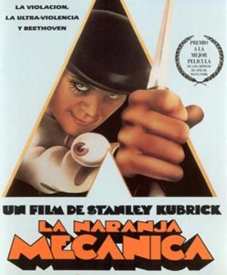 La naranja mecánica (1971, Stanley Kubrick)