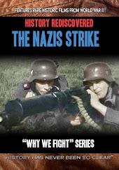 History Rediscovered: The Nazis Strike