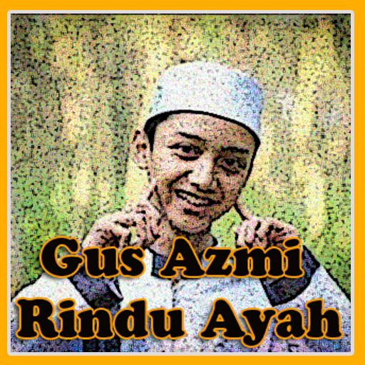 Mp3 Sholawat Gus Azmi Rindu Ayah+Lirik