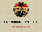 Common Roots Farmhouse Style Ale
