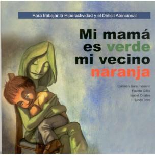 http://editorialcepe.es/726-590-large/mi-mama-es-verde-y-mi-vecino-naranja.jpg