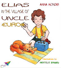 Photo: Elias in the Village of Uncle Euro, Anna Kondis, Illustrations: Apostolis Ioannou, Translation from Greek: Vicky Kontaxi, Saita publications, May 2014, ISBN: 978-618-5040-72-7 Download it for free at: www.saitabooks.eu/2014/05/ebook.93.html