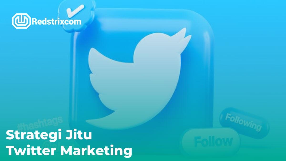 strategi-jitu-twitter-marketing