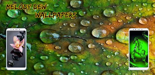 Приложения в Google Play – Melody Dew Wallpapers