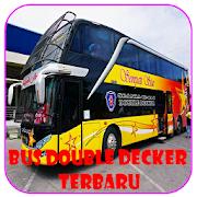 Bus Double Decker Terbaru