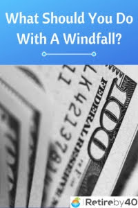 What Should You Do With A Windfall? thumbnail