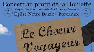 """Concert """"Le Chœur Voyageur"""" au profit du projet de L'Arche en Gironde le 27 janvier 2015"""