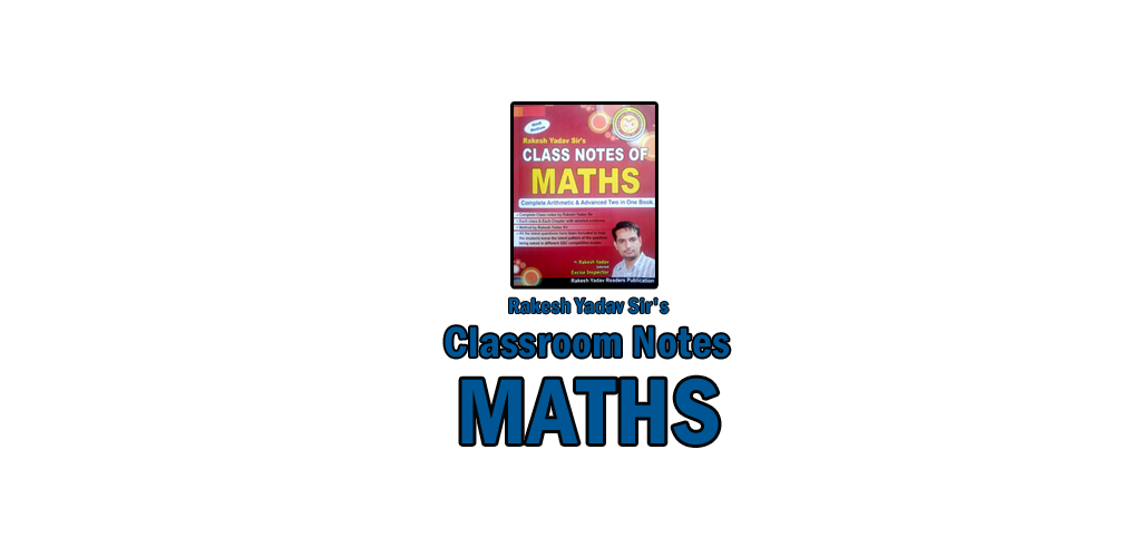 Descargar Rakesh Yadav Classroom Notes of Maths in Hindi 1 0 Apk