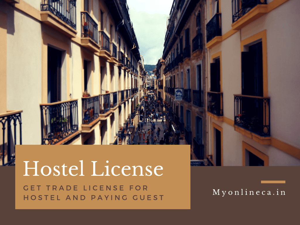 Get trade license for hostel and Paying Guest: The Ultimate Guide