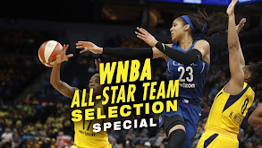 WNBA All-Star Team Selection Special thumbnail