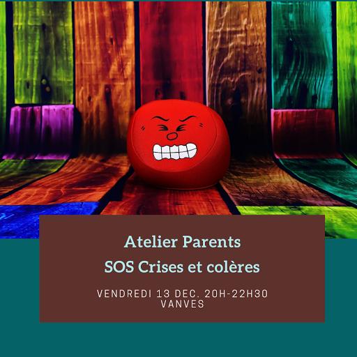 Atelier Parents SOS Crises et colères