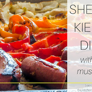Sheet Pan Kielbasa Dinner with a Sweet Mustard Glaze.