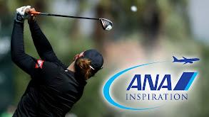 2018 LPGA ANA Inspiration thumbnail