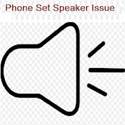 Phoneset Speaker Problem APK