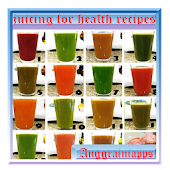 juicing for health recipes