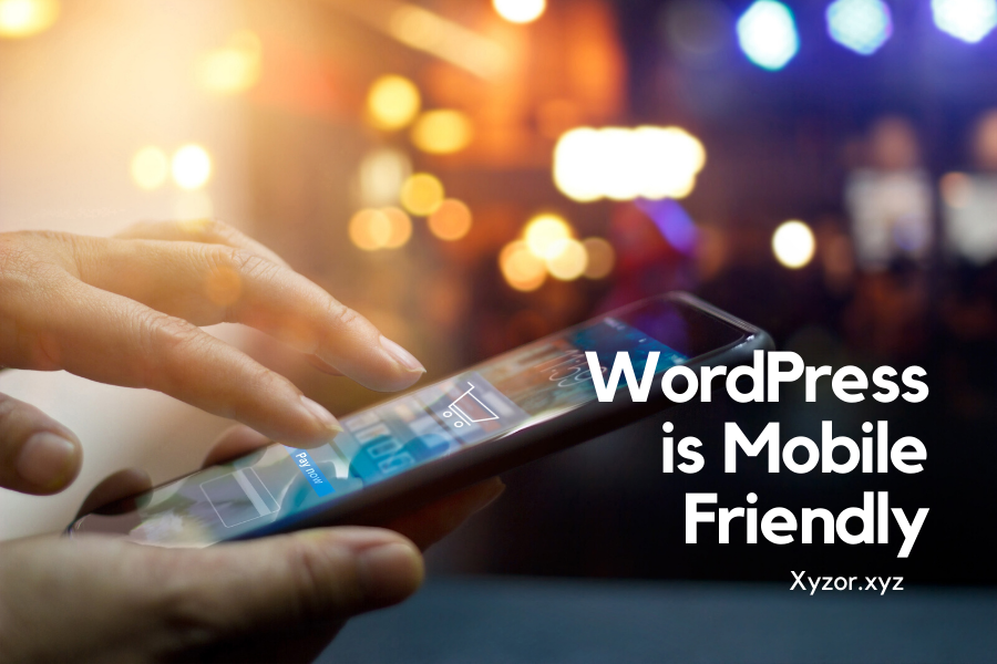 WordPress is Mobile Responsive