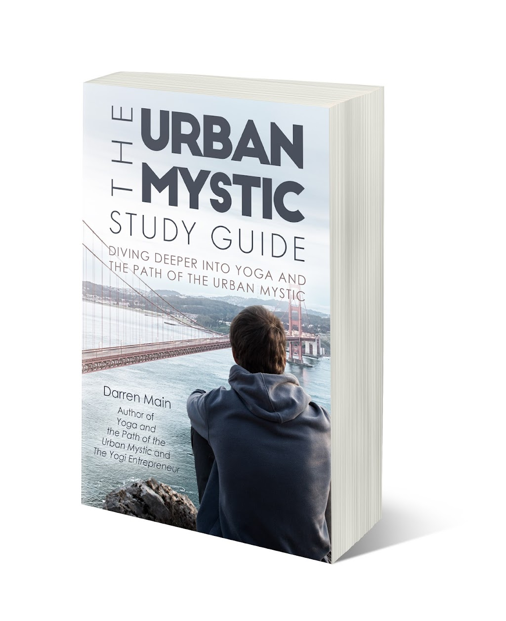 Yoga and the Path of the Urban Mystic Study Guide