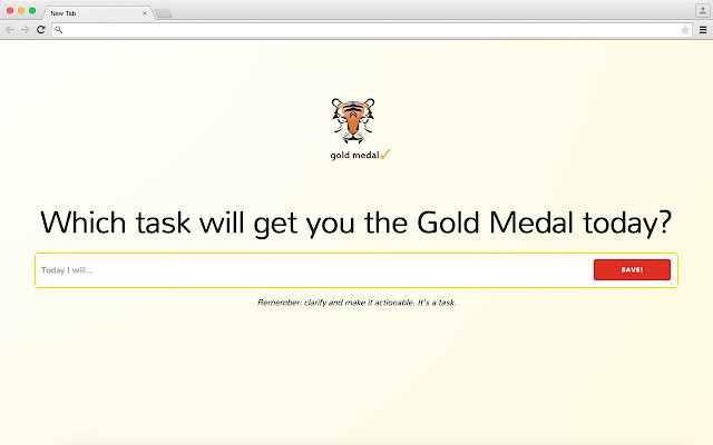 Gold Medal, focus on your #1 task of today