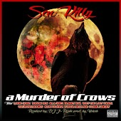 A Murder of Crows (feat. Louie Gonz, Poison Pen, Illa Ghee, Planet Asia, Reef the Lost Cauze, Creaturenomics, Iron Braydz, Kosha Dillz, & Frank Knight)