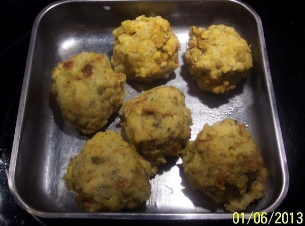 I am only one person...so with the left over dressing...I made dressing balls...and I...