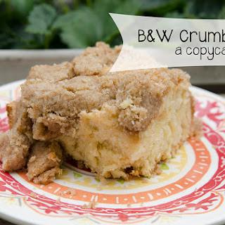 B&W Crumb Cake (Copycat Recipe)