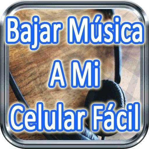 Bajar Musica A Mi CelularFacil Tutorial