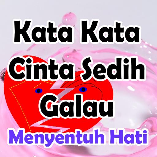 Download Kata Kata Cinta Sedih Galau Menyentuh Hati Google Play