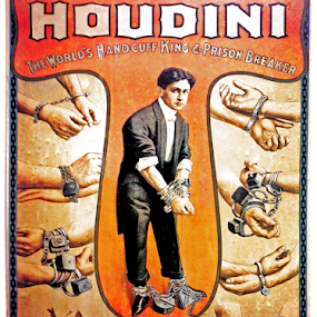 Houdini by Lawrence Ferreira - Typography Captioned Photos ( illustration, illusion, photo, captioned, escape, escape artist, houdini, legendary, artsy, legend, poster, magician, artist, typography, antique, exhibitionist )
