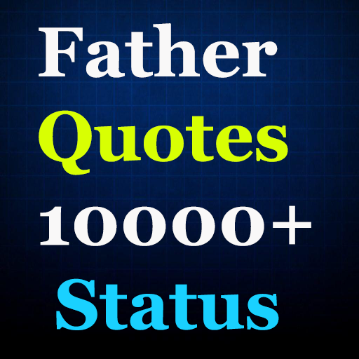 father quotes status apl di google play