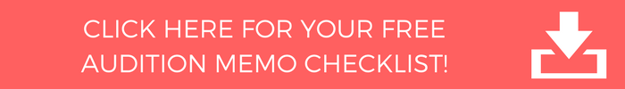 Click here to download your FREE Audition Checklist
