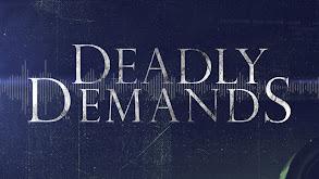Deadly Demands thumbnail