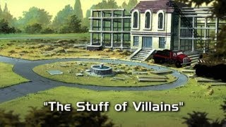 The Stuff Of Villians