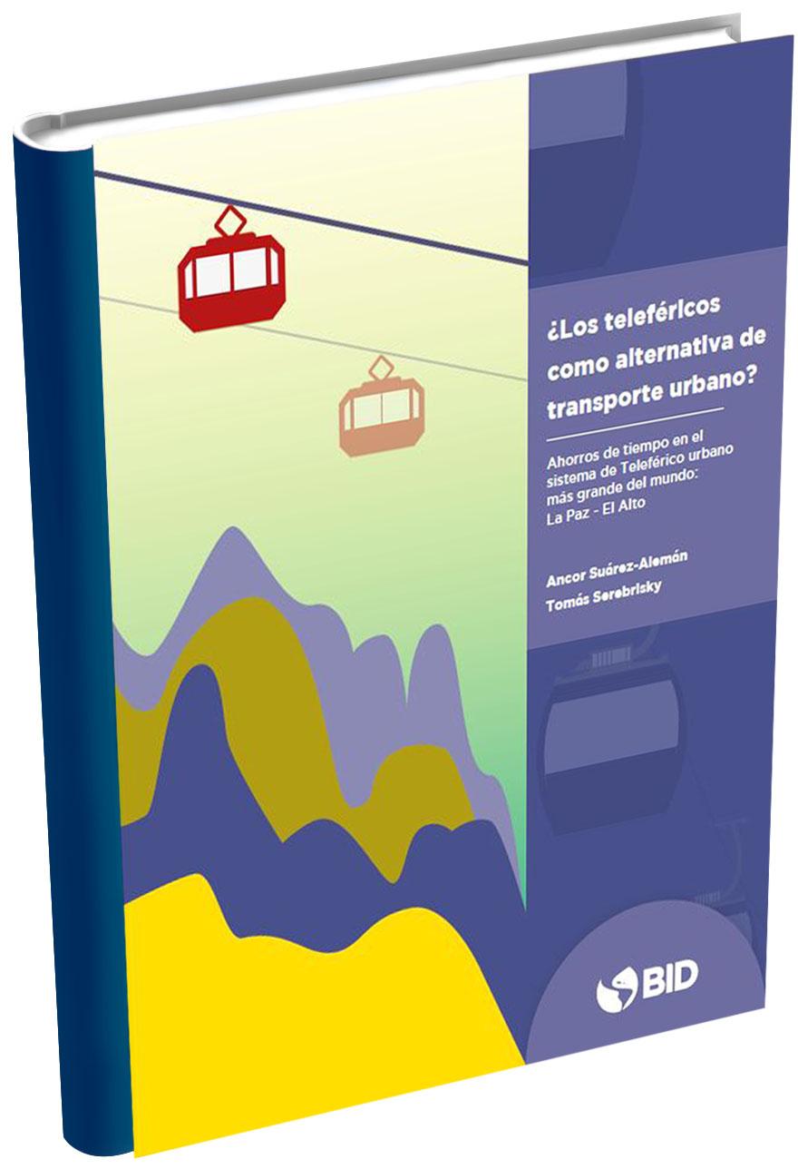Teleférico como alternativa de transporte urbano