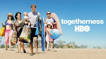Togetherness: Trailer
