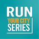 RUN YOUR CITY SERIES