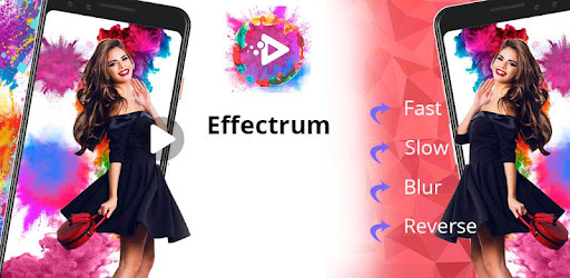 Recreate awesome videos with Fast motion, Reverse Cam, Slow motion and Blur..!!