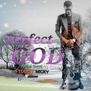PERFECT GOD Upload Your Music Free